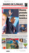 Brazil-SaoPaulo-Diario De S. Paulo. Newspaper front pages from around the world headline Barack Obama's historic US presidential victory.