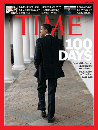 TIME Cover - May 4, 2009 Issue - 100 DAYS - Behind the Scenes Photographs & Education of a President. © Time 2009